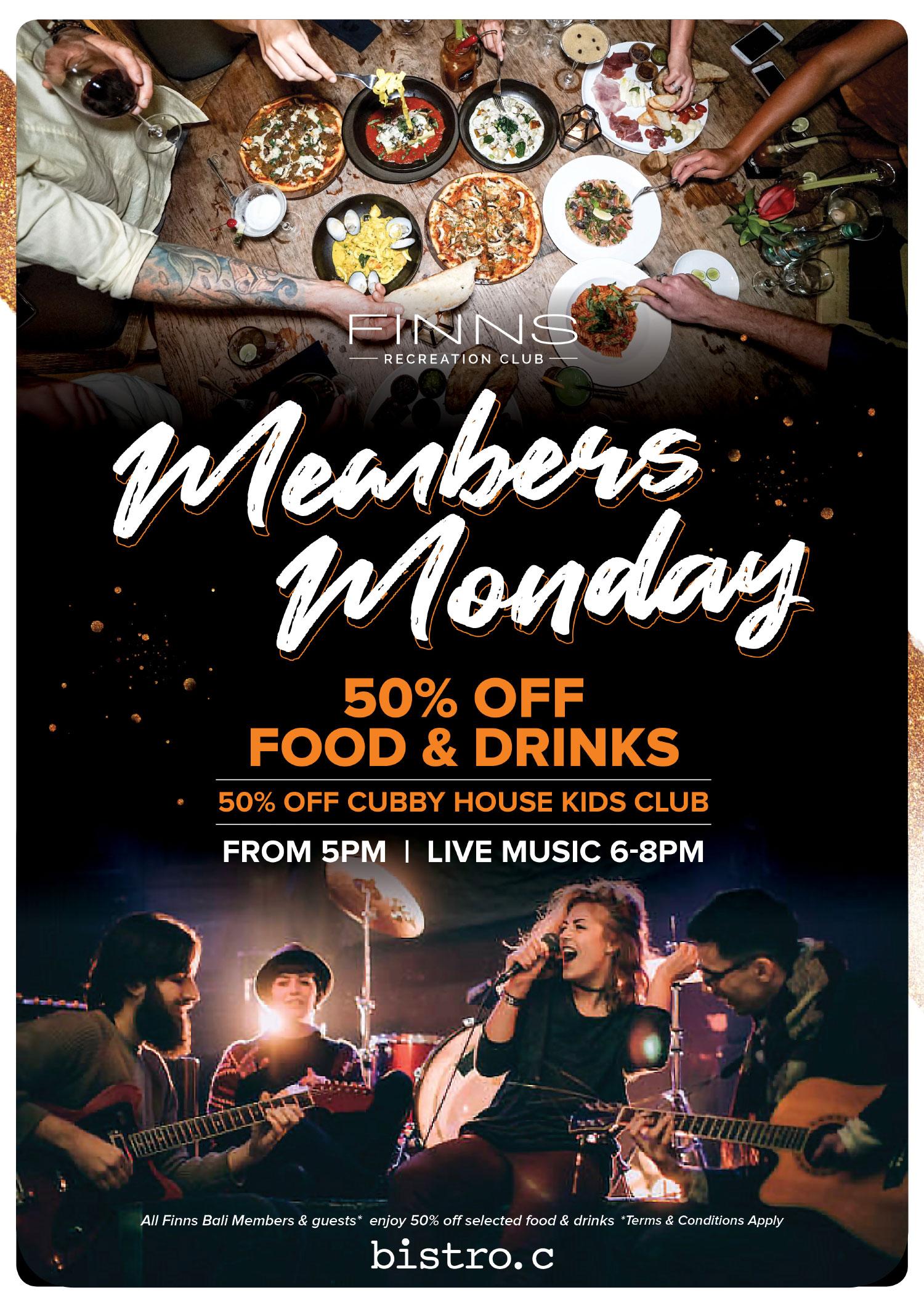 Members Night 50% Off Food & Drinks